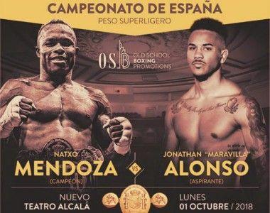 """Natxo Mendoza Vs """"Maravilla"""" Alonso por el título nacional en Teatro Nuevo Alcalá"""