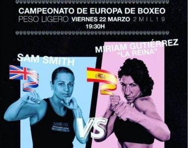 """Miriam Gutiérrez  Vs  Samantha """"SJ"""" Smith, el cartel del Campeonato de Europa"""