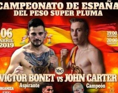 John Carter vs Victor Bonet – Campeonato de España superpluma