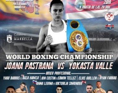 Confirmado el cartel del Mundial de Joana Pastrana Vs Yokasta Valle en el Arena Marbella