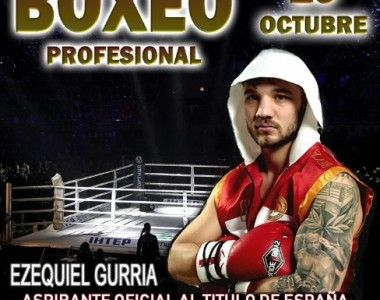 Ezequiel Gurria  regresa al ring el próximo 19 de octubre en Zaragoza