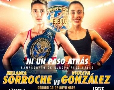 Ya hay fecha: Melania Sorroche  frente Violeta González también el 30 de noviembre en `Ni un paso atrás´
