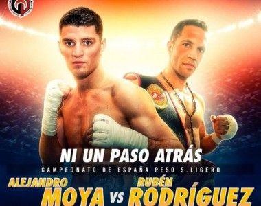 Alejandro Moya  Vs  Rubén Rodríguez por el Título de España el 30 de Noviembre