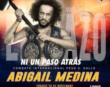 """Abigail `El Mazo´ Medina regresa al ring: """"Pensaba que no podría volver a boxear nunca más"""""""